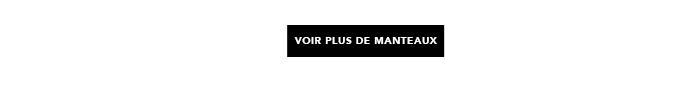 VOIR PLUS DE MANTEAUX